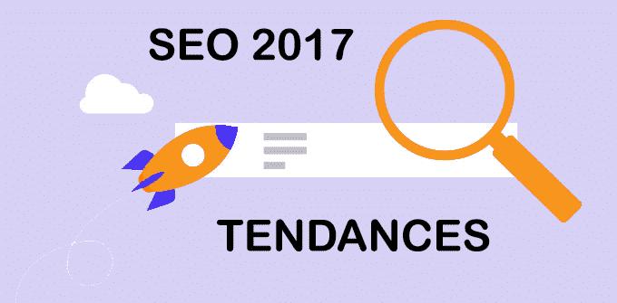tendances SEO 2017