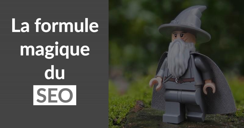La formule magique du SEO