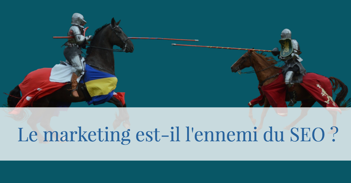 marketing ennemi du seo